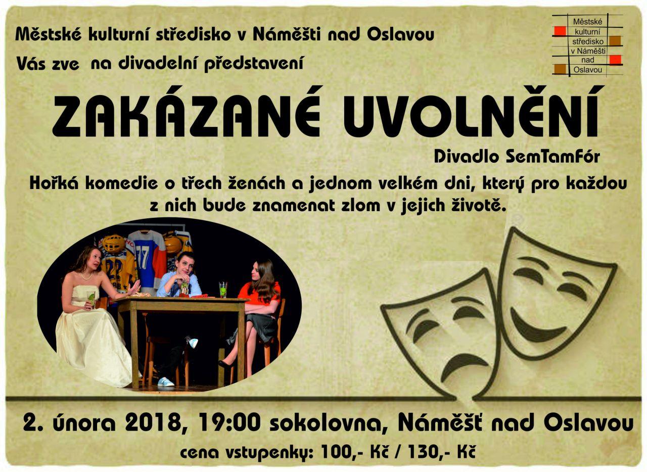 Zakázané uvolnění, divadelní představení v Náměšti nad Oslavou 1