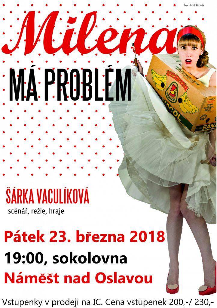 Milena má problémy, divadelní představení v Náměšti nad Oslavou 1