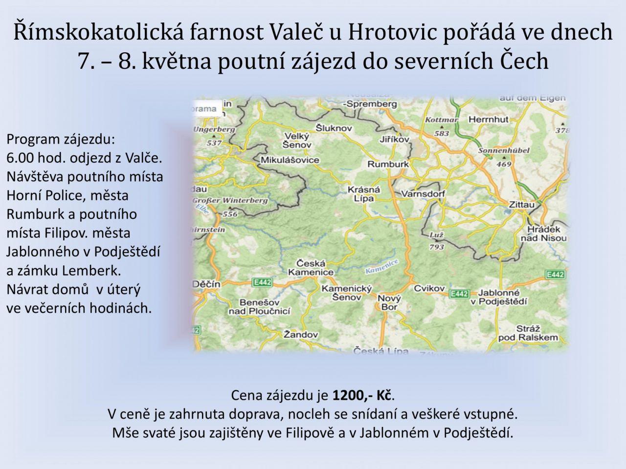 Poutní zájezd do severních Čech 1