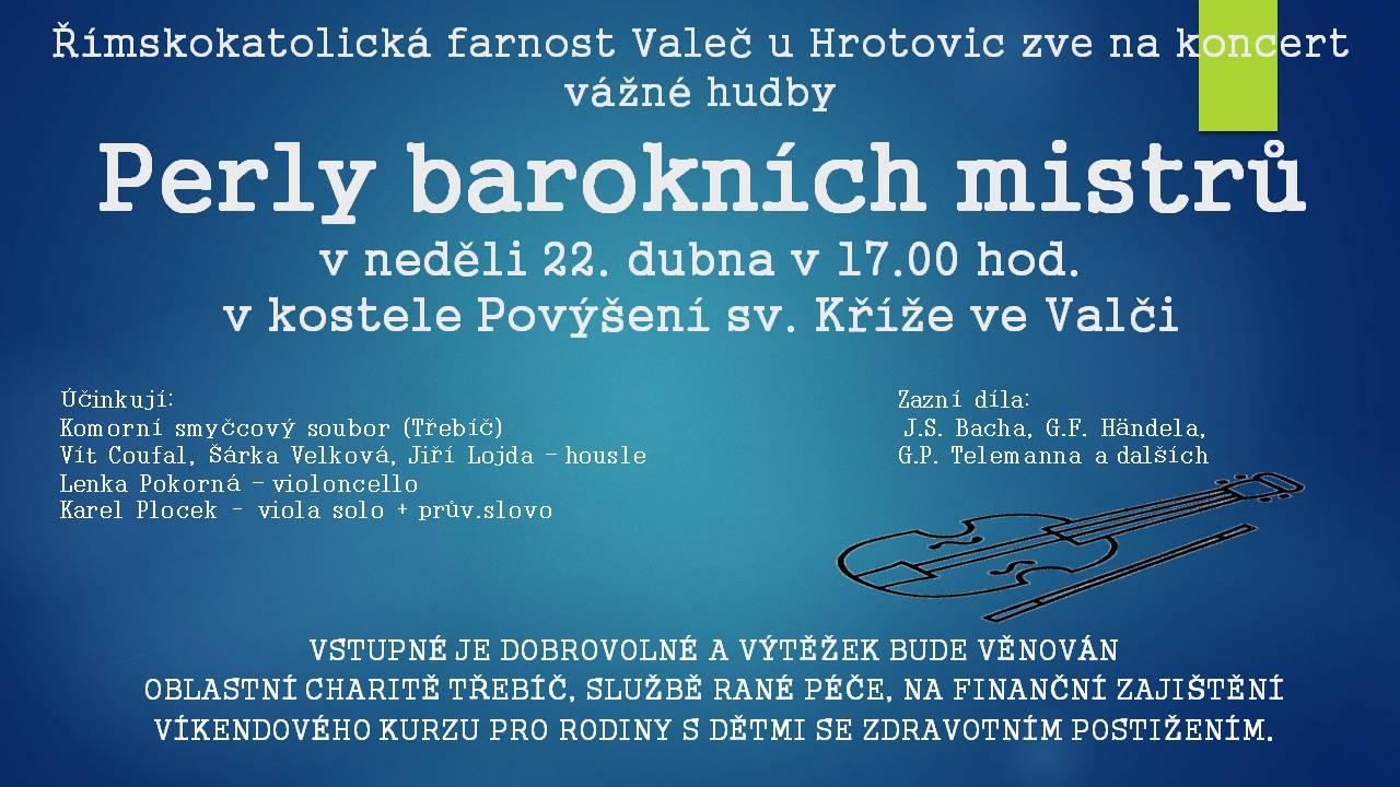 Perly barokních mistrů, koncert vážné hudby ve Valči 1